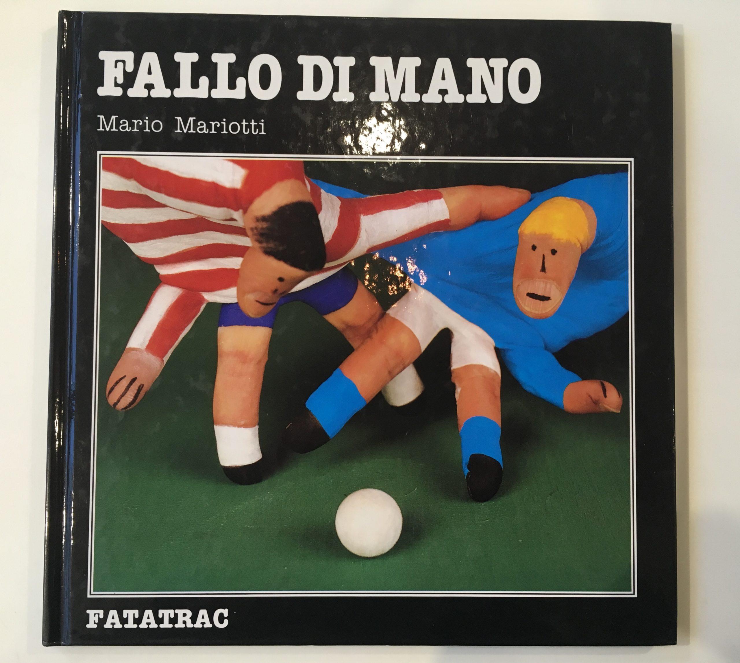 FALLO DI MANO / マリオ・マリオッティ(1990年)